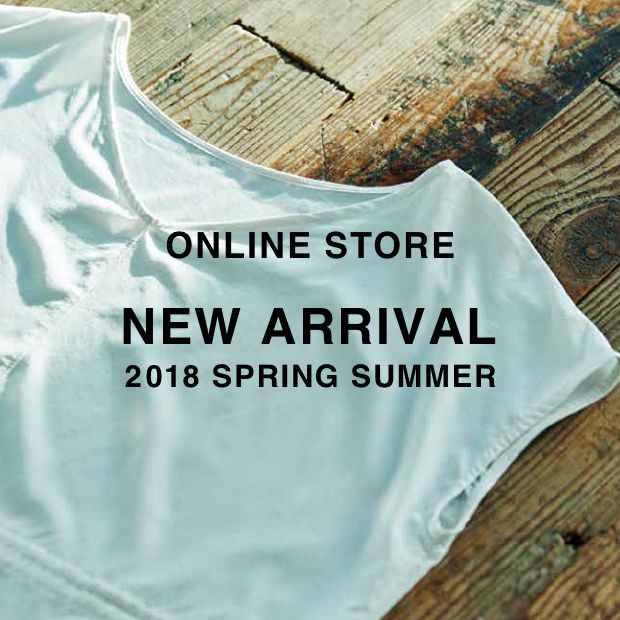 NEW ARRIVAL<br>- 2018 SPRING SUMMER -