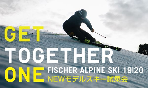 """GET TOGETHER ONE"" FISCHER ALPINE SKI 19