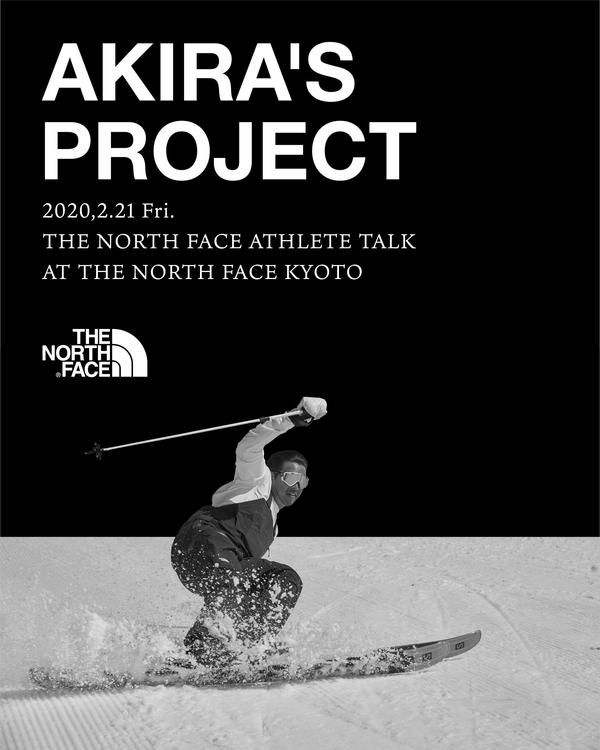 【THE NORTH FACE Mountain ATHLETE TALK -AKIRA'S PROJECT- 】