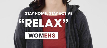 "STAY HOME, STAY ACTIVE ""RELAX"" WOMENS"