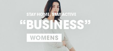 "STAY HOME, STAY ACTIVE ""BUSINESS"" WOMENS"