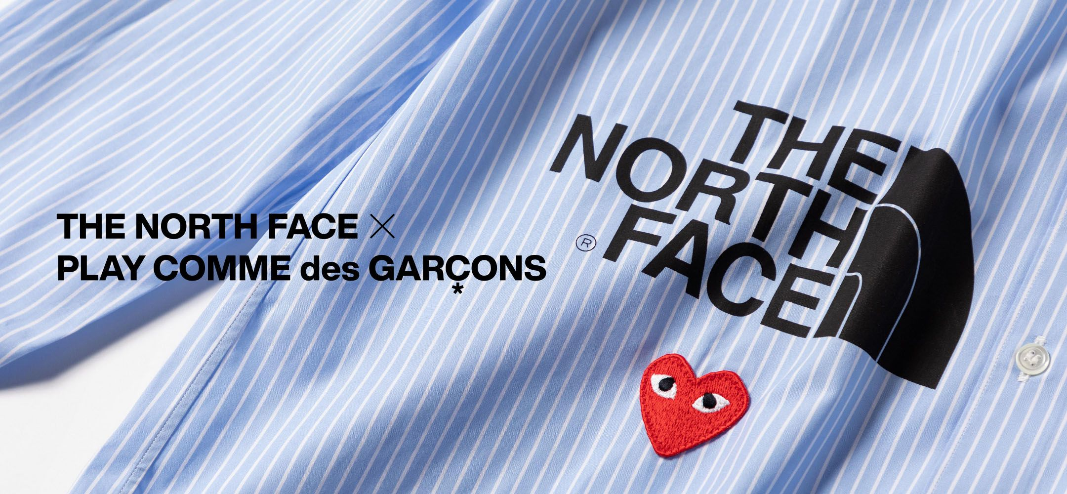 THE NORTH FACE × PLAY COMME des GARÇONS